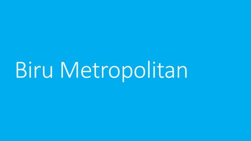 Biru Metropilitan
