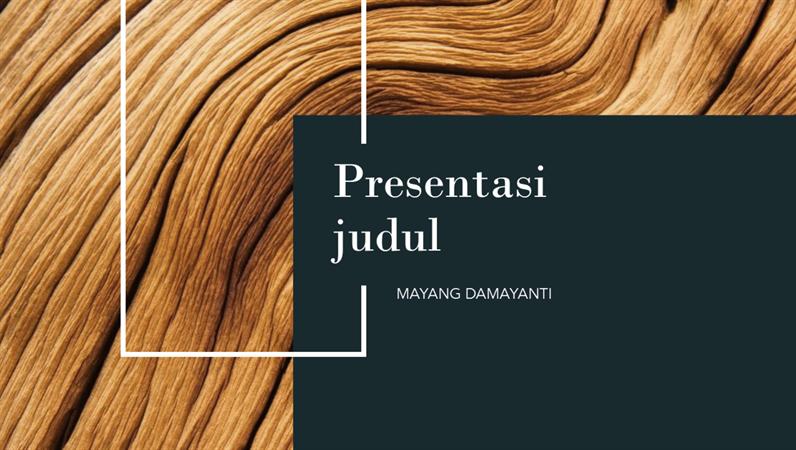 Presentasi kayu gelap