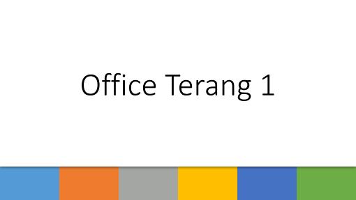 Office Terang 1