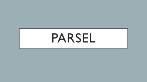 Parsel