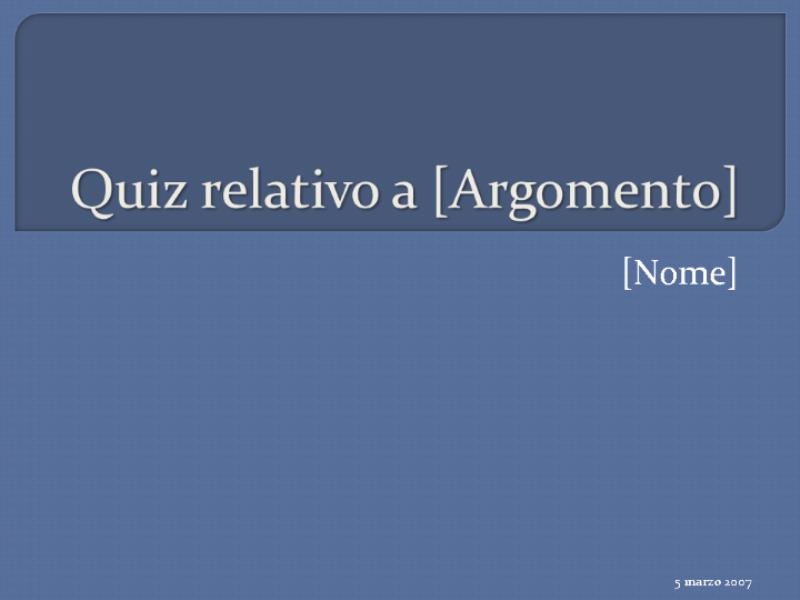 Test a scelta multipla (4 risposte)