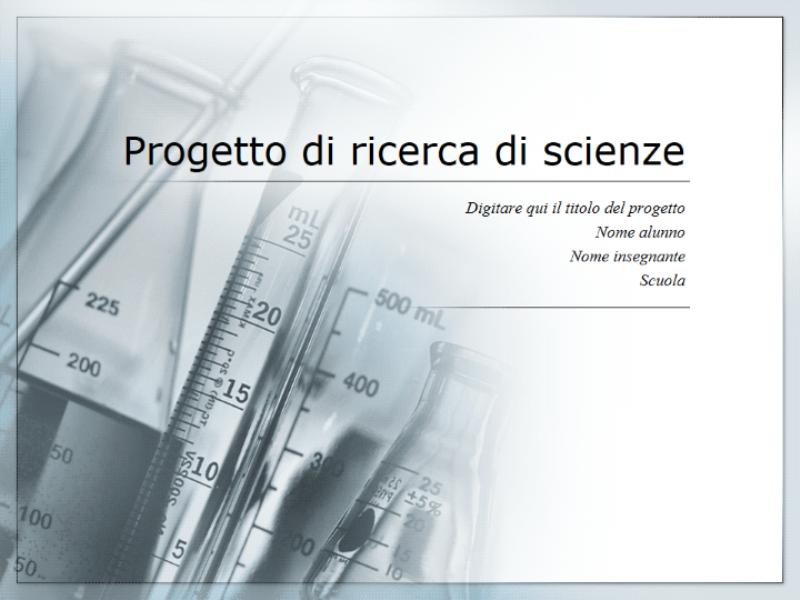 Presentazione per un progetto di ricerca di scienze