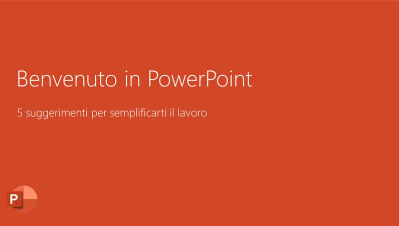 Benvenuto in PowerPoint 2016