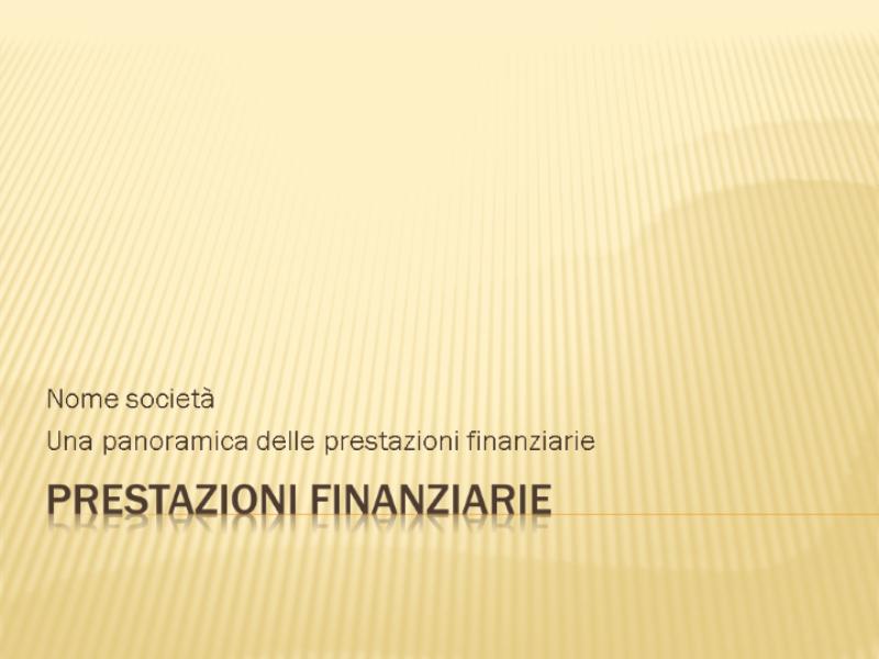 Presentazione sulle prestazioni finanziarie