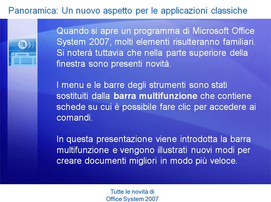 Presentazione corso di formazione: Tutte le novità di Microsoft Office System 2007