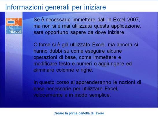 Presentazione corso di formazione: Excel 2007 - Creare la prima cartella di lavoro