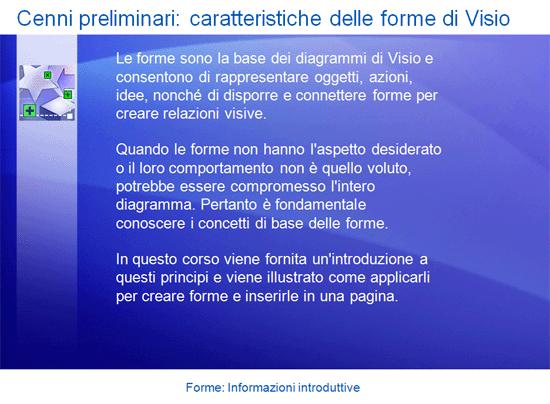 Presentazione del corso di formazione per Visio 2007: Forme: Informazioni introduttive