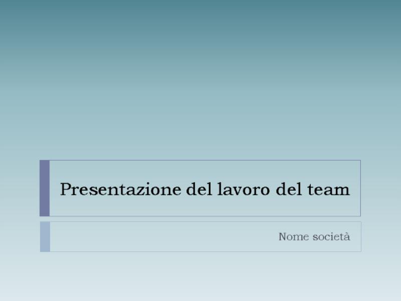 Presentazione del lavoro del team