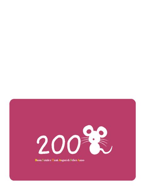 Biglietto di Buone feste (2008 anno del topo, piegato a metà)