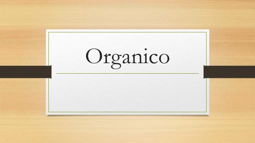 Organico legno scuro