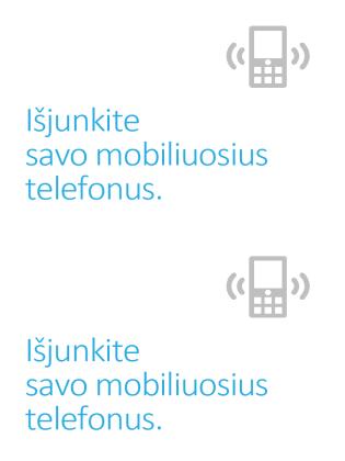 Plakatas, raginantis išjungti mobiliuosius telefonus