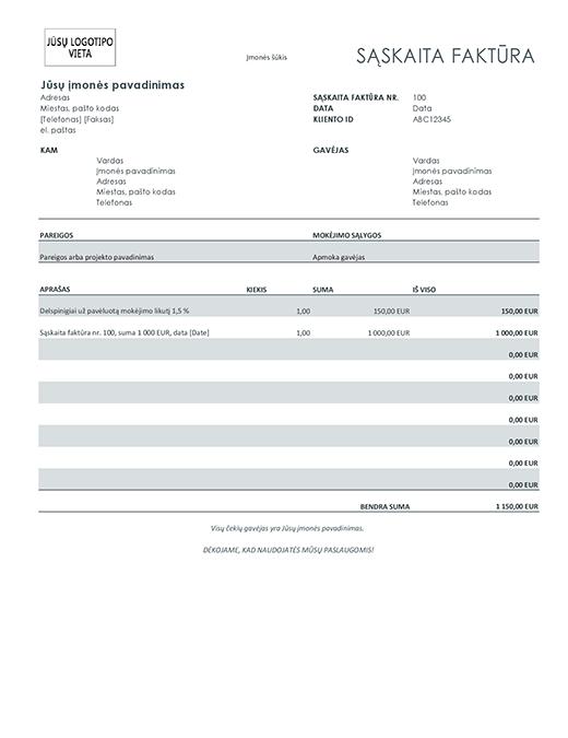 Sąskaita faktūra su delspinigiais (pilka)