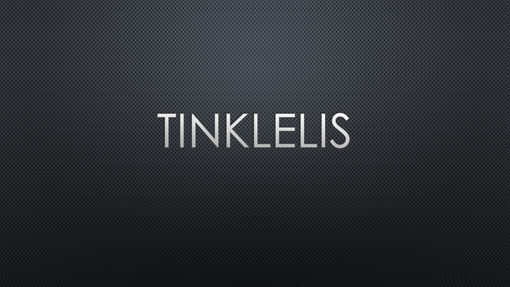 Tinklelis, 1 tamsi