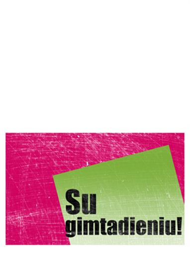 Gimtadienio atvirukas, subraižytas fonas (rožinė, žalia, perlenktas)