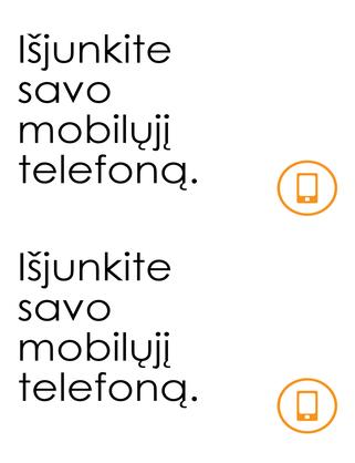 Raginimas išjungti mobiliuosius telefonus