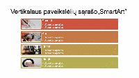 """Vertikaliojo paveikslėlių sąrašo """"SmartArt"""" skaidrė (įvairios spalvos baltame fone), plačiaekranė"""