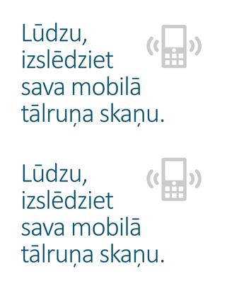 Plakāts ar atgādinājumu izslēgt mobilos tālruņus