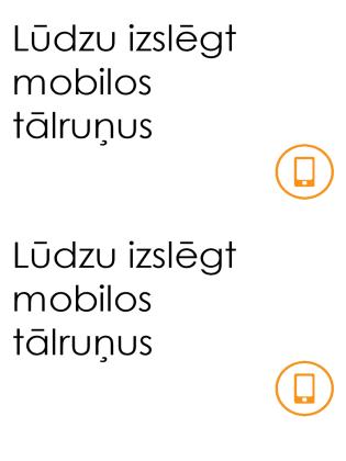 Atgādinājums par mobilo tālruņu izslēgšanu