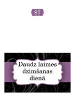 Dzimšanas dienas kartīte (noformējums ar purpursarkanu lenti, lokāma uz pusēm)