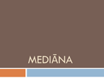 Mediāna