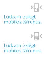 Atgādinājuma plakāts par mobilo tālruņu izslēgšanu