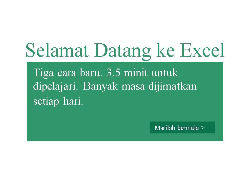 Selamat Datang ke Excel