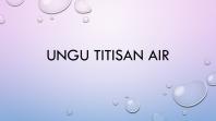 Ungu Titisan Air