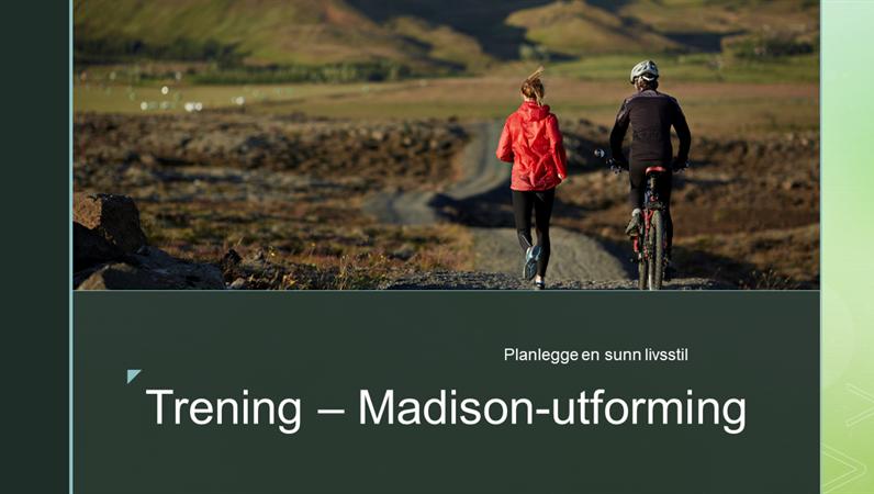 Trening – Madison-utforming