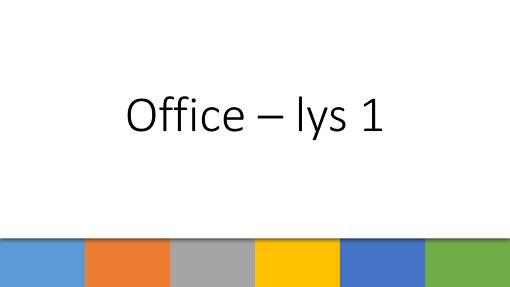 Office – lys 1