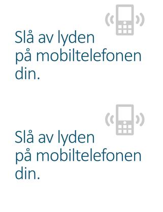 Plakat med påminnelse om å slå av mobiltelefon