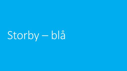 Storby – blå