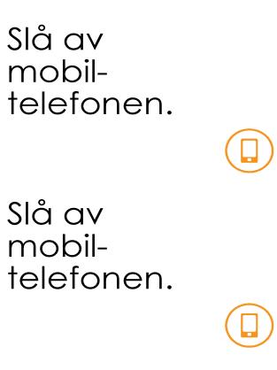 Påminnelse om å slå av mobiltelefonen
