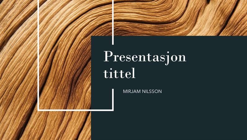 Presentasjon med mørkt tre