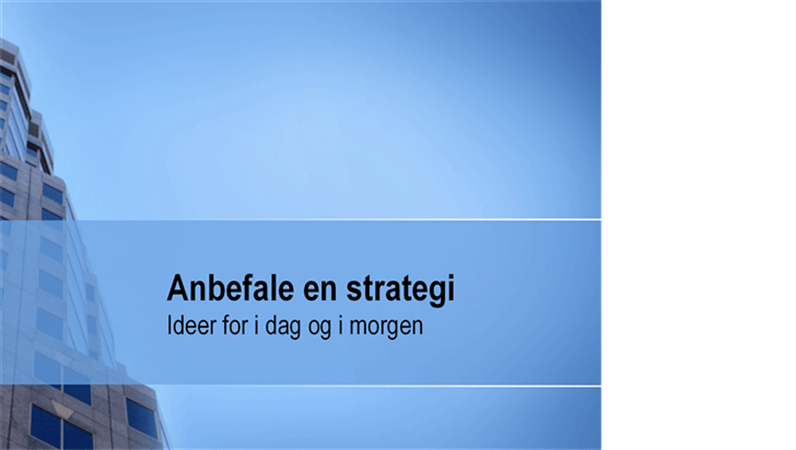 Presentasjon for strategianbefaling