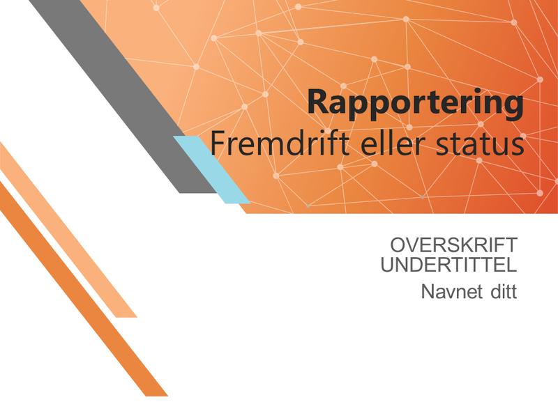 Fremdriftsrapport eller statuspresentasjon