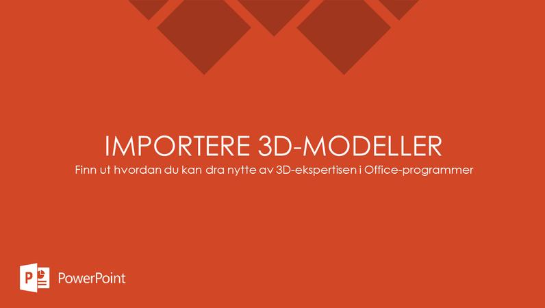 Importere 3D-modeller