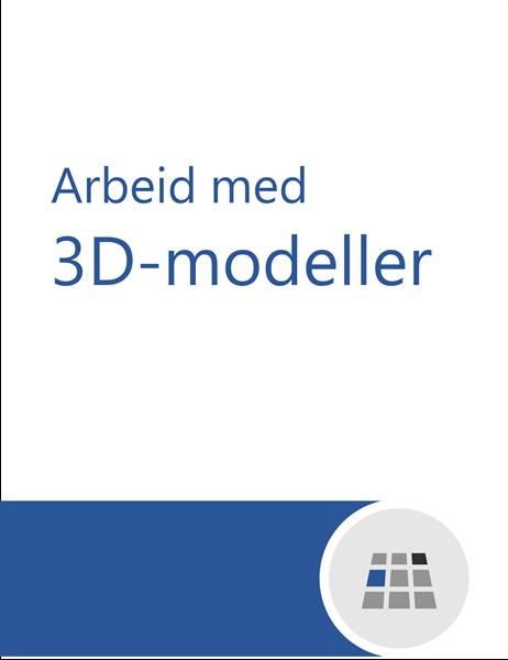 Slik jobber du med 3D-modeller i Word