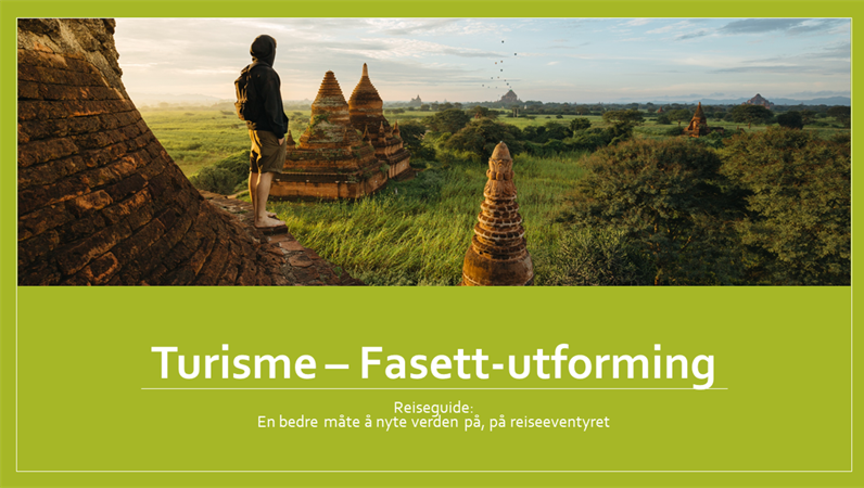 Turisme – Fasett-utforming