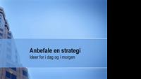 Presentasjon for strategianbefaling