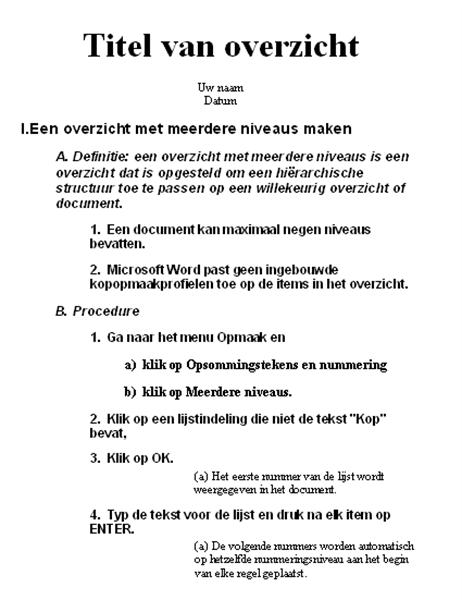 Opzet met vijf niveaus en instructies