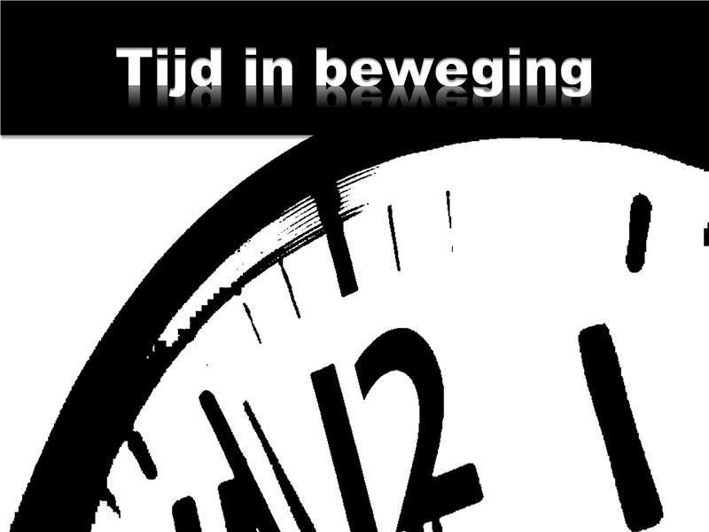 Tijd in beweging (met video)