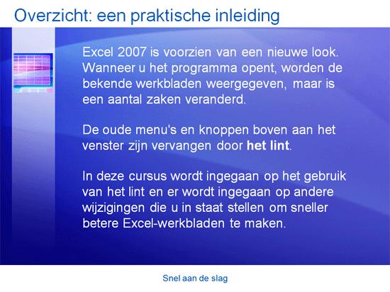Trainingspresentatie: Snel aan de slag met Excel 2007