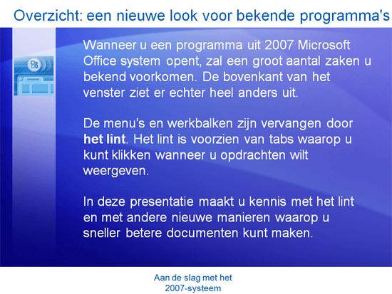 Cursuspresentatie: Microsoft Office—Snel aan de slag met 2007 Microsoft Office system