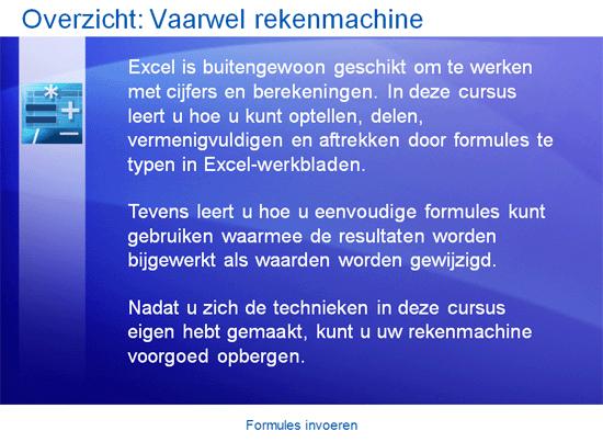 Trainingspresentatie: Formules invoeren in Excel 2007