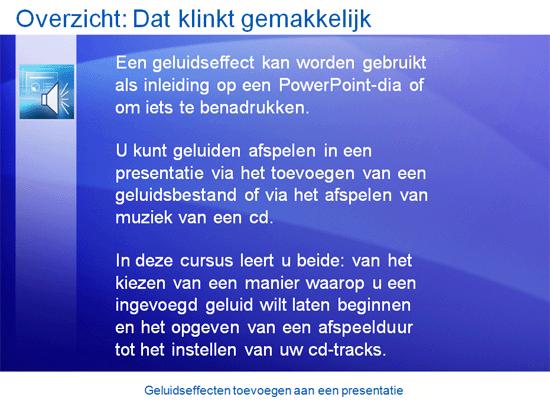 Trainingspresentatie: Geluidseffecten toevoegen aan een presentatie in PowerPoint 2007