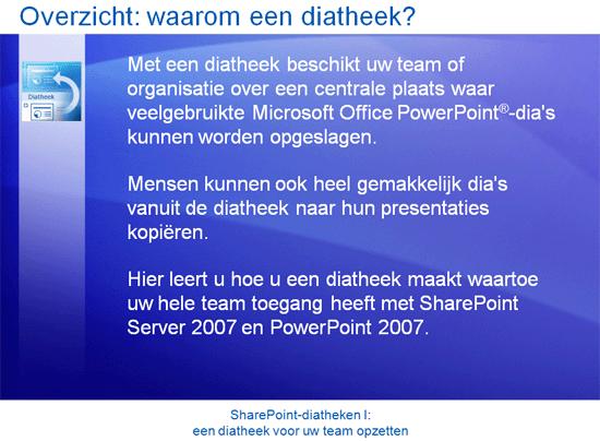Trainingspresentatie: SharePoint Server 2007 - Diatheken I: een diatheek voor uw team opzetten