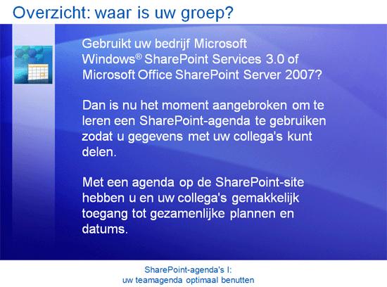Trainingspresentatie: SharePoint Server 2007—Agenda's I: uw teamagenda optimaal benutten