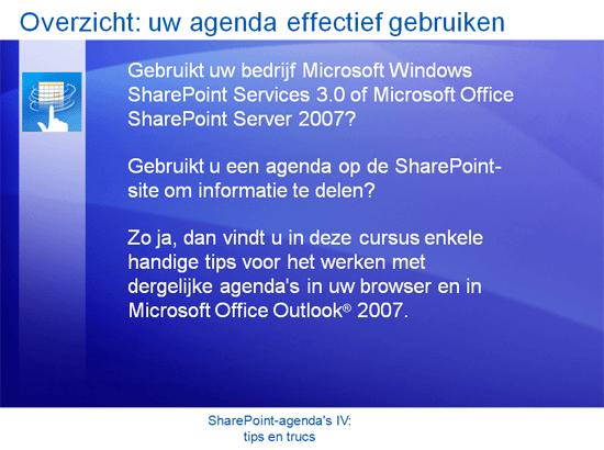 Trainingspresentatie: SharePoint Server 2007—SharePoint-agenda's IV: tips en trucs