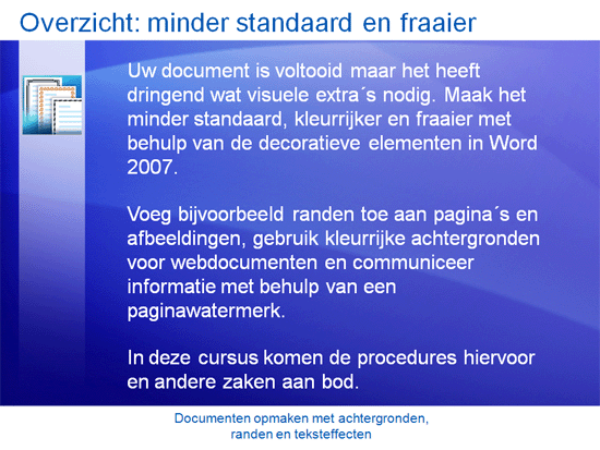 Cursuspresentatie: Word 2007—Documenten opmaken met achtergronden, randen en teksteffecten