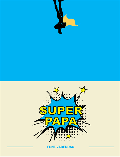 Kaart voor superpapa, speciaal voor Vaderdag